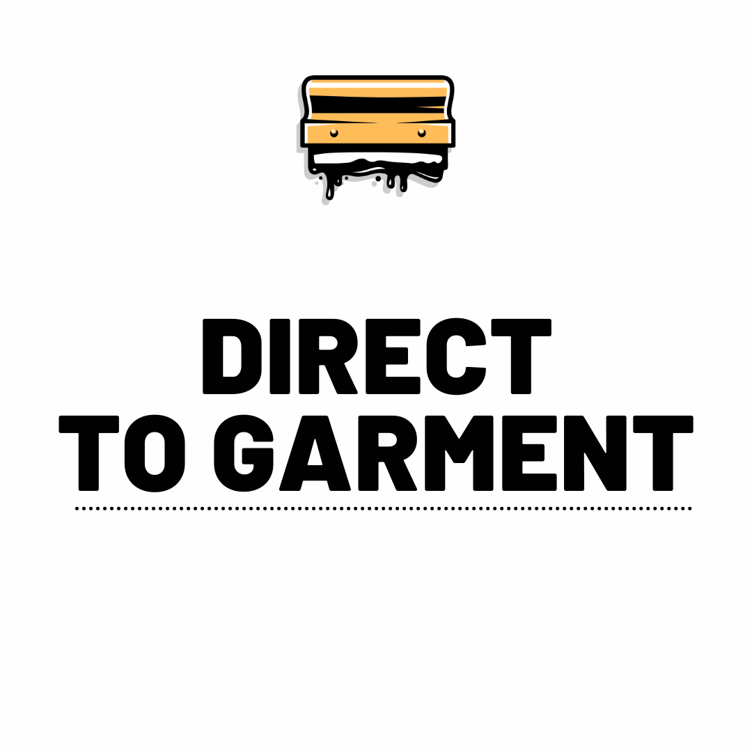 Direct To Garment